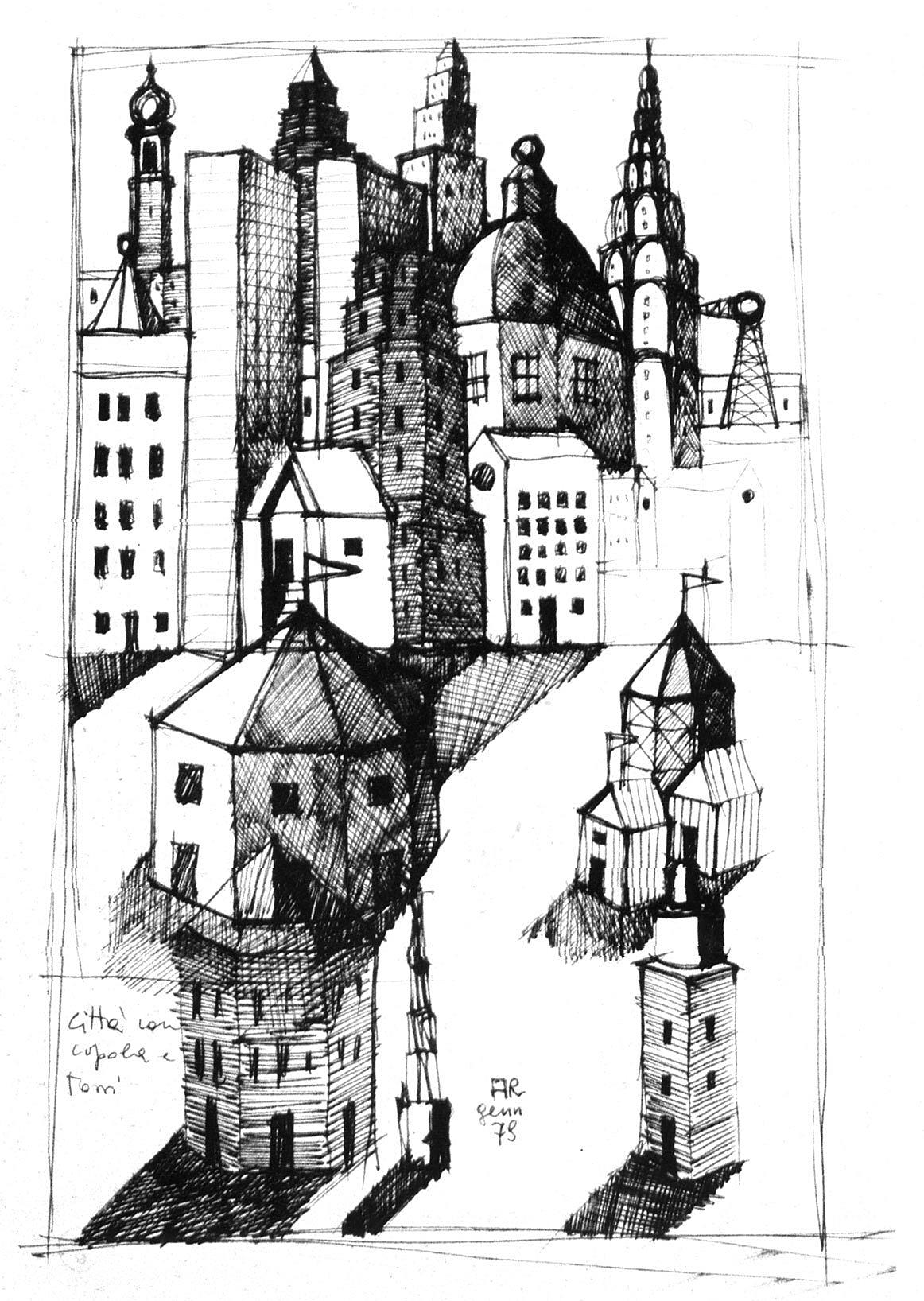 Aldo Rossi: City with cupola and towers, 1978, fra Aldo Rossi – buildings and projects. Rizzoli 1985